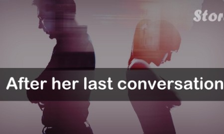 After her last conversation