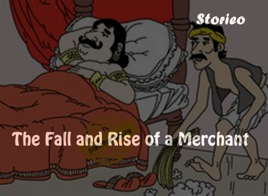 The Fall and Rise of a Merchant