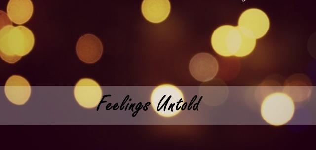 feelings untold