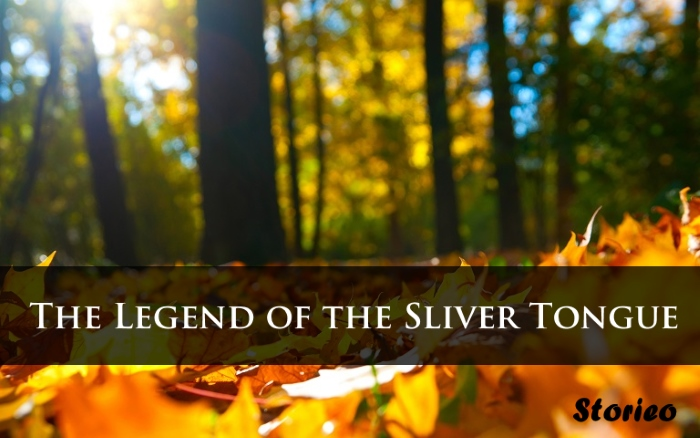 The Legend of the Sliver Tongue storieo