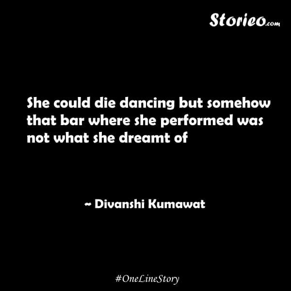 she-could-die-dancing-but-somehow-that-bar-where-she-performed-was-not-what-she-dreamt-of