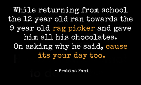 while-returning-from-school-the-12-year-old-ran-towards-the-9-year-old-rag-picker-and-gave-him-all-his-chocolates-on-asking-why-he-said-cause-its-your-day-too