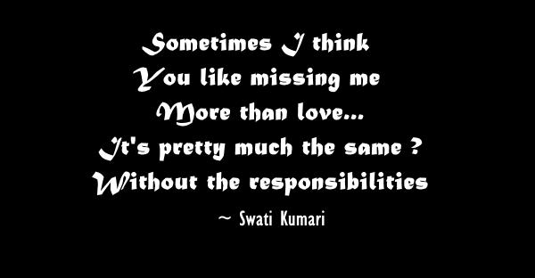 Sometimes I think