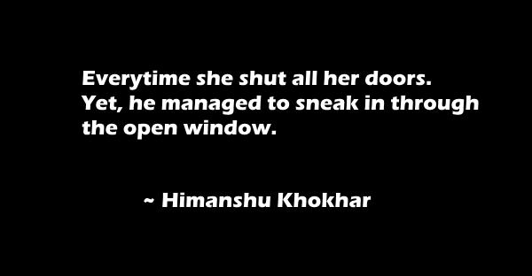 everytime she shut
