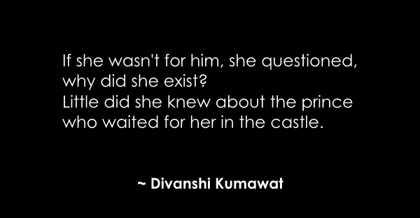 If she wasn't for him Divanshi Kumawat