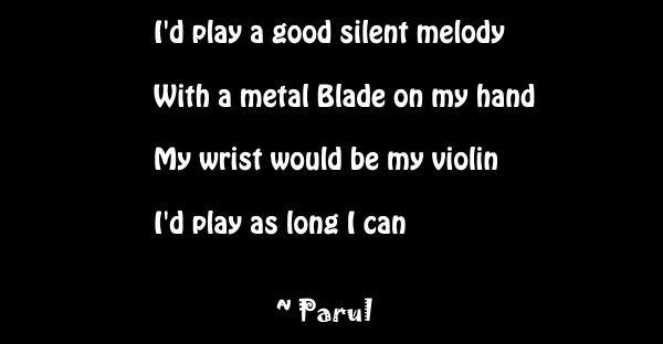 I'd play a good silent melody parul