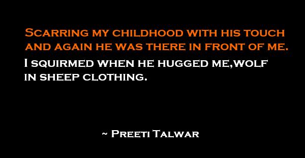 Preeti Talwar Scarred Childhood Storieo