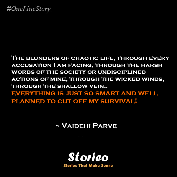 Vaidehi Parve one line story Survival