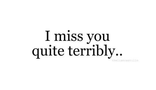 love-miss-missing-someone-you-Favim.com-324970