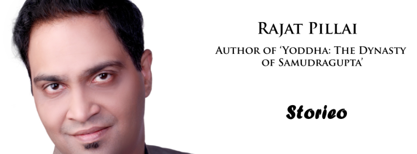 Rajat Pillai, Author of 'Yoddha The Dynasty of Samudragupta'