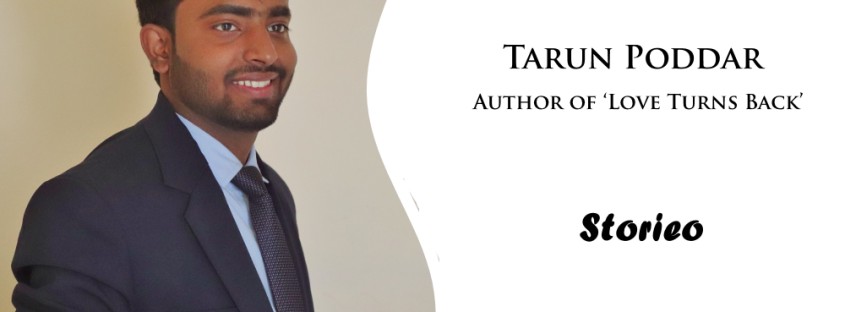 Tarun Poddar, Author of 'Love Turns Back'