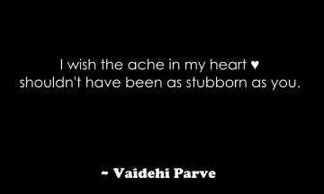 i wish the ache