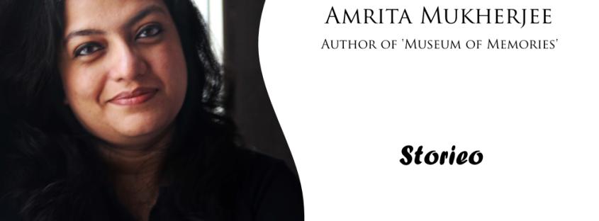 Amrita Mukherjee, Author of 'Museum of Memories'