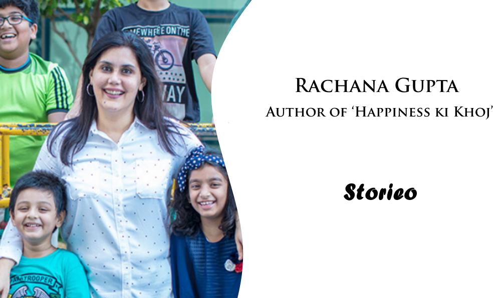 Rachana Gupta, Author of 'Happiness ki Khoj'